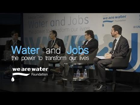 Master Class 'Water and Jobs. The power to transform our lives'